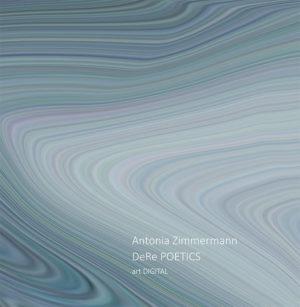 Bücher: DeRe Portics / Fliesslinien von Antonia Zimmermann / Art Digital