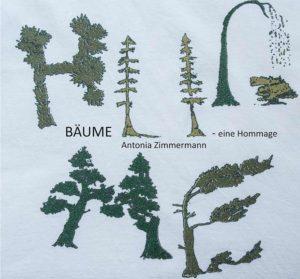 Bücher : Bäume, eine Hommage von Antonia Zimmermann / Fotodokumentation