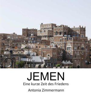 Bücher : Jemen von Antonia Zimmermann / Fotodokumentation