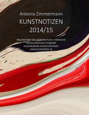 Bücher : KUNSTNOTIZEN 2014/15 von Antonia Zimmermann / Sammlung