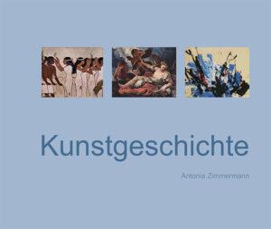 Bücher : Kunstgeschichte von Antonia Zimmermann / Studie