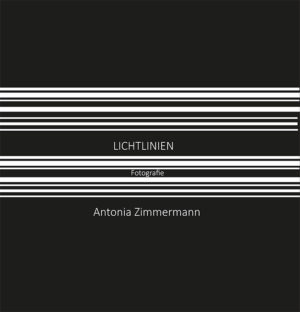 Bücher : Lichtlinien von Antonia Zimmermann / Fotografie