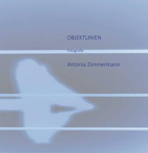 Bücher : Objektlinien von Antonia Zimmermann / Fotografie