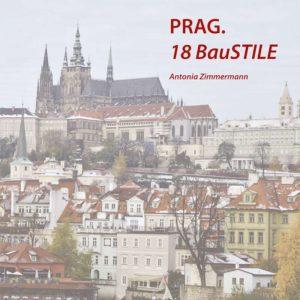 Bücher: PRAG 18 Baustile von Antonia Zimmermann / Studie
